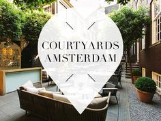 Do you love - just like us - delicious dining in the most beautiful places? Make sure you read our list with 11 x the loveliest courtyards in Amsterdam!