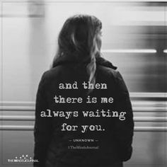 Feeling Left Out Quotes, You Left Me Quotes, Ex Best Friend Quotes, Dear Best Friend, Waiting Quotes For Him, Outing Quotes, Empowerment Quotes, Heartbroken Quotes, Powerful Words