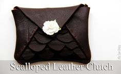 Me Sew Crazy: Scalloped Leather Clutch for Handmade Gift Exchange {Tutorial}...