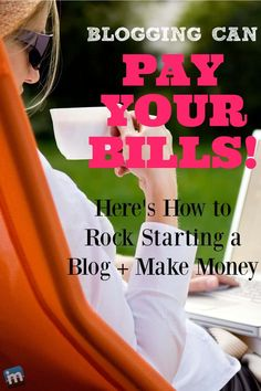 Blogging can pay the bills