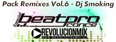 descarga Pack Remixes Vol.6 – Dj Smoking ~ Descargar pack remix de musica gratis | La Maleta DJ gratis online