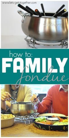 How To Family Fondue from Let's Get Together - two incredibly simple recipes for meat and cheese fondue, both alcohol free, and tips for how to host a family fondue night. Awesome for Christmas or New Years dinners! #newyears #christmas #dinner #fondue