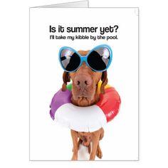 Is It Summer Yet? (Vizsla) - Greeting Card