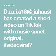 D.a.r.i.a18(@jjahaus) has created a short video on TikTok with music sunet original. #videoviral🥺 The Originals, Music, Musica, Musik, Muziek, Music Activities, Songs