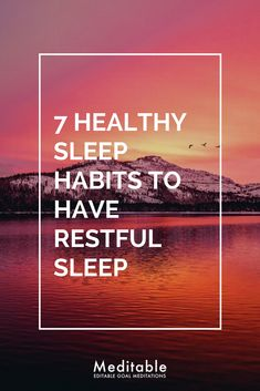 You need to prepare both your mind and body for a good night's sleep. Here's where sleep habits come into play. These are as fundamental as eating five servings of greens every day and drinking eight glasses of water daily. Here are 7 healthy sleep habits that ensure you get your quota of beauty sleep.