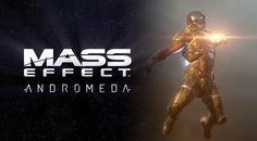 What Waits in Mass Effect Andromeda: The Paragon and The Renegade