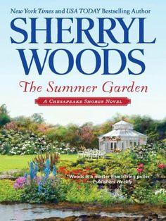 The Summer Garden (Chesapeake Shores) by Sherryl Woods, Loved all the Chesapeake Shores books by Sherryl Woods