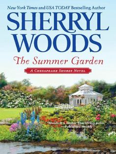The Summer Garden (Chesapeake Shores) by Sherryl Woods