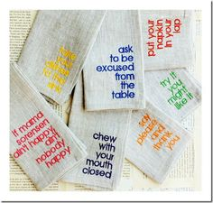 Manners embroidered on napkins. From seasonedhomemaker.com