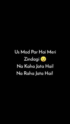 PEHLA PYAAR 😍 Snap Quotes, Ali Quotes, Best Quotes, Qoutes, True Feelings Quotes, Reality Quotes, Mood Quotes, Life Lesson Quotes, Life Lessons