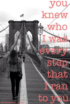 You knew who I was every step that I ran to you  Hozier  Someone new  Quotes quote zitat lyrics