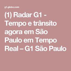 (1) Radar G1 - Tempo e trânsito agora em São Paulo em Tempo Real – G1 São Paulo