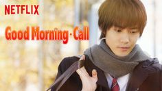 "Check out ""Good Morning Call"" on Netflix (Japanese)"