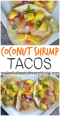 Msg 4 21+ Coconut Shrimp Tacos with Mango Salsa -Make The Best of Everything. #ad #40perfectpairings
