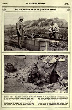 """WWI;""""British Front in Northern France-Canadian Railway Corps men bending a rail; Tailoring between fights."""" - The Illustrated War News, Sept 1917"""