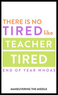 Ramblings and confessions of an end of year teacher. There's no tired like teacher tired. First Year Teaching, Teaching Tips, Classroom Activities, Classroom Organization, Teacher Tired, End Of Year, Teacher Appreciation, Confessions, Lesson Plans