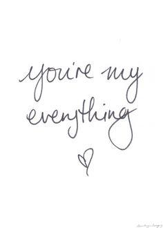 You are my everything You are my everything love love quotes quote. You are my every Cute Love Quotes, Lesbian Love Quotes, Romantic Love Quotes, Love Yourself Quotes, Love Quotes For Him, Me Quotes, Amazing Man Quotes, Qoutes, You Are My Everything Quotes