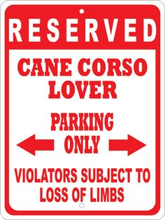 Custom CANE CORSO No Parking Sign -Multiple Sizes- Novelty Sign - Personalized Pet Dog Lover Yard Signs - Funny Customized Gift