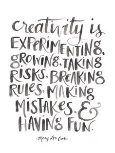 Creativity is.. Watercolor hand lettered quote by Gillian Tracey
