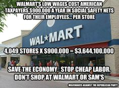 You'd have to work at walmart for 7 million years to make as much $ as the Walton family. http://walmart1percent.org/issues/distorting-our-democracy/