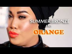 Summer Bronze with Orange Lips