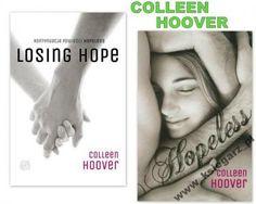 Hopeless - poruszająca opowieść! Colleen Hoover