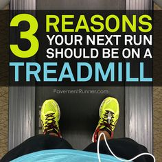 3 Reasons Your Next Run Should Be On A Treadmill.