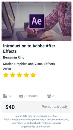 Introduction to Adobe After Effects | Seeder offers perhaps the most dense collection of high quality online courses on the Internet. Over 13,800 courses, monthly discounts up to 92% off, and every course comes with a 30-day money back guarantee.