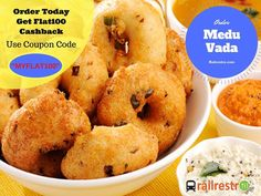 #SuperSaturday: Order Medu Vada an Indian fritter made from Urad Dal  from Railrestro Today and Get Flat 100 cashback on all Pre-paid orders. Use the coupon code in the image below to avail cashback. For more info call us at 8102-888-111