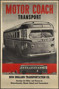 Vintage Bus Poster Motor Coach New England Transportation 1940 Coach Travel, Bus Travel, Vintage Advertisements, Vintage Ads, Vintage Airline, Vintage Style, Trains, New England Travel, Poster