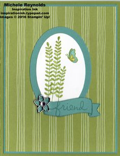 Flowering Fields Fern Friend by Michelerey - Cards and Paper Crafts at Splitcoaststampers. I like the oval not the background