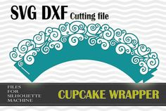 Cupcake Wrapper-standard size design, SVG,  DXF cut files, for use with Silhouette Studio or other program.