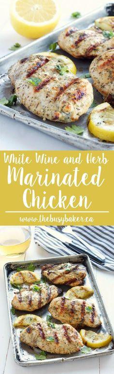 White Wine and Herb Marinated Chicken www.thebusybaker.ca: http://www.thebusybaker.ca2016/08/white-wine-herb-marinated-chicken.html?utm_content=bufferf725d&utm_medium=social&utm_source=pinterest.com&utm_campaign=buffer