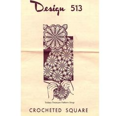 Crochet Flower Square Pattern for cloths and spreads -- Mail Order Design 513