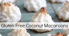 Gluten Free Coconut Macaroons ~ http://healthpositiveinfo.com/gluten-free-coconut-macaroons.html