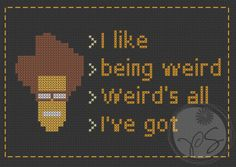 IT Crowd – Moss quote | Pixystitches
