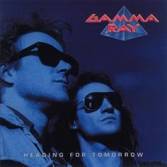 Gamma Ray (with Ralf Scheepers) ~ Heading for Tomorrow