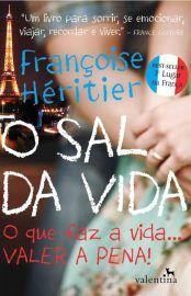 Baixar Livro O Sal da Vida - Francoise Heritier em PDF, ePub e Mobi ou ler online