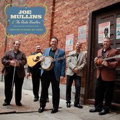 They're Playing My Song – Joe Mullins and the Radio Ramblers