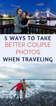 5 Ways to take better couple photos when traveling.   #photography #vacationphotoideas #traveling #traveltips #vacation #photographytips #travelphotography