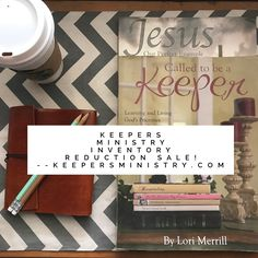 THIS IS HUGE! Keepers Ministry Inventory Reduction Sale!  Go to our blog for details. | #KeepersMinistry #inventorysale