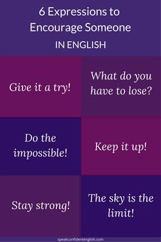 Looking for the right words to encourage your friends or colleagues in English? Use one of these common expressions! Learn English Grammar, English Vocabulary Words, English Phrases, Grammar And Vocabulary, English Idioms, English Language Learning, English Words, Teaching English, English Tips