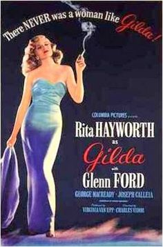 "Rita Hayworth and Glenn Ford, in the Film Noir, ""Gilda"" Old Movie Posters, Classic Movie Posters, Film Posters, Classic Movies, Cinema Posters, Vintage Posters, Poster Frames, Vintage Ads, Vintage Designs"