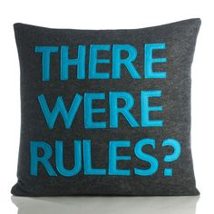 There Were Rules?  ;)