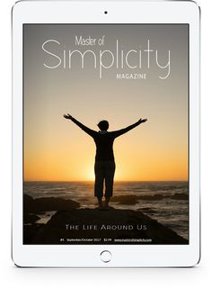 Bimonthly magazine about minimalism, simple living and wellness created by Fátima Teixeira, the founder of the project Master of Simplicity.  Here you read about minimalist life, simplicity, organisation, intentional living, sustainability and healthy lifestyle! You can also find news, catalogs and discount coupons! Discount Coupons, Simple Living, Magazine Covers, Hygge, Sustainability, Minimalism, Healthy Lifestyle, Wellness, News