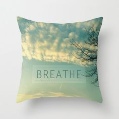 decorative pillow cover- home decor- photo pillow- nature photo- typography- zen- light green-clouds- breathe. $30.00, via Etsy.