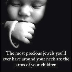 #precious #children #quote. My niece makes me feel this way :-)