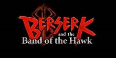 Berserk and the Band of the Hawk dated for Western release - http://techraptor.net/content/berserk-and-the-band-of-the-hawk-dated-for-western-release   Gaming, News