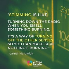 """""""Stimming"""" explained by an individual on the #autism spectrum."""