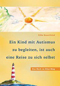 """Severine über Autismus und Inklusion: """"Ganz besonders wünsche ich mir, ernst genommen zu werden."""" - Ellas Blog"""